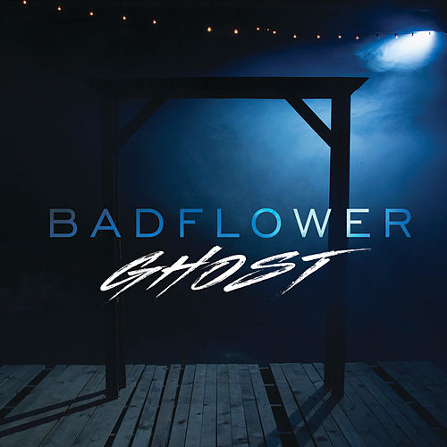 Ghost by Badflower