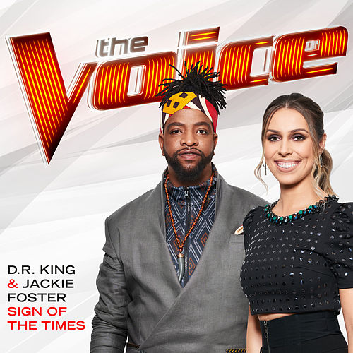Sign Of The Times (The Voice Performance) von Dr King