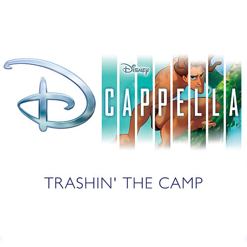 Trashin' the Camp de D Cappella