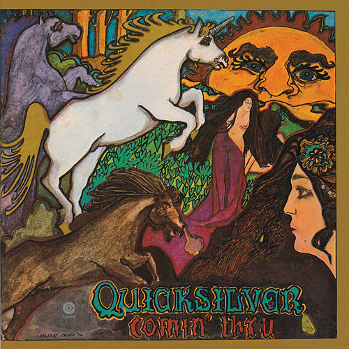Comin' Thru by Quicksilver Messenger Service