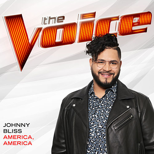 America, America (The Voice Performance) von Johnny Bliss