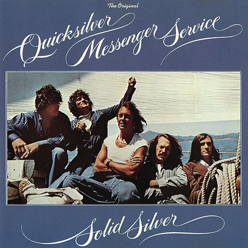 Solid Silver by Quicksilver Messenger Service