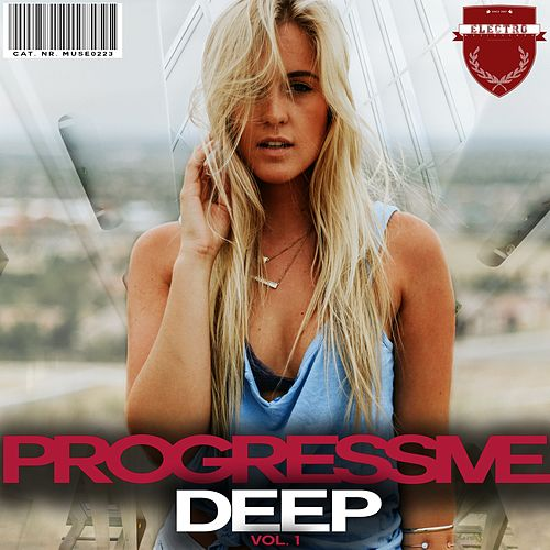 Progressive Deep, Vol. 1 by Various Artists