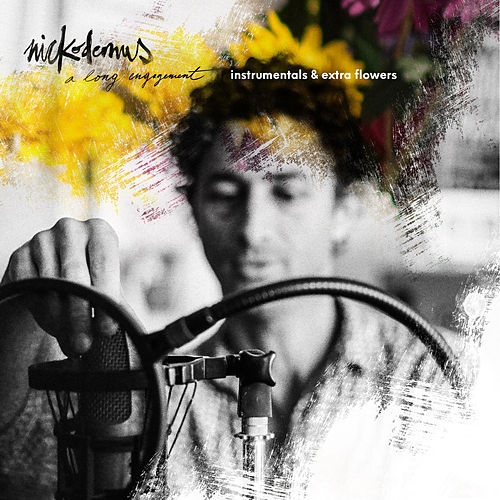 A Long Engagement: Instrumentals & Extra Flowers von Nickodemus