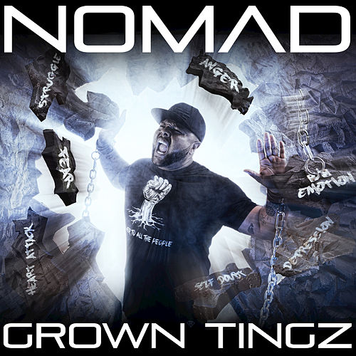Grown Tingz by Nomad
