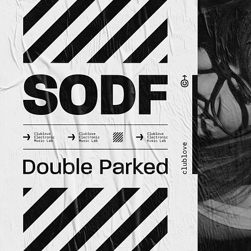 Double Parked by Sodf