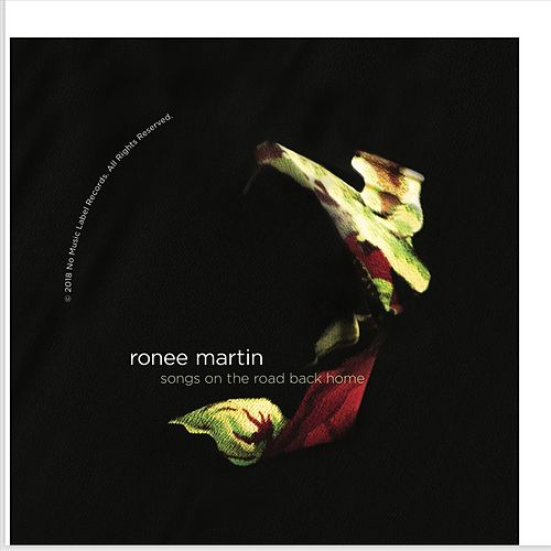 Songs on the Road Back Home von Ronee Martin