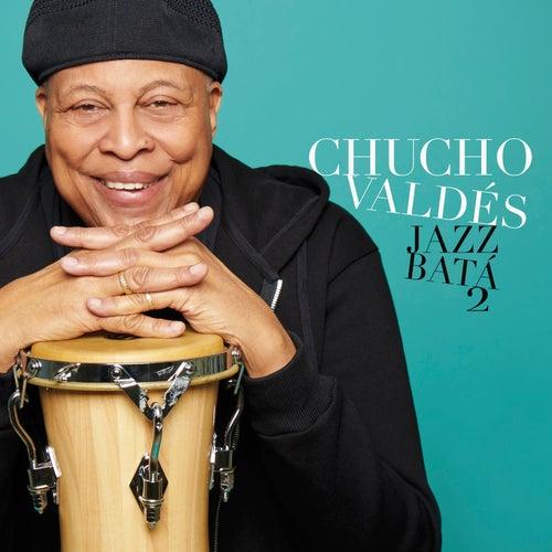 Jazz Batá 2 by Chucho Valdés