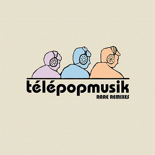 Rare Remixes de Telepopmusik