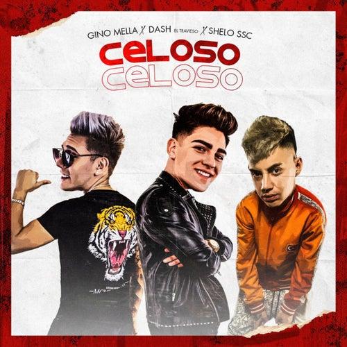 Celoso by Gino Mella