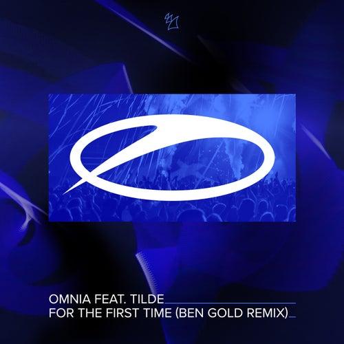 For The First Time (Ben Gold Remix) von Omnia