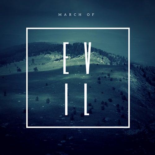 March of Evil von Various Artists