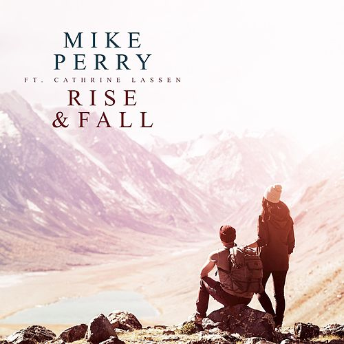 Rise & Fall by Mike Perry