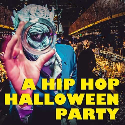 A Hip Hop Halloween Party by Various Artists