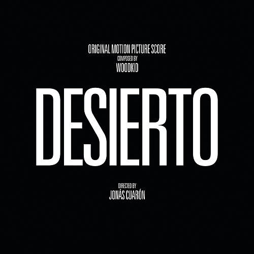 Desierto (Original Motion Picture Score) by Woodkid
