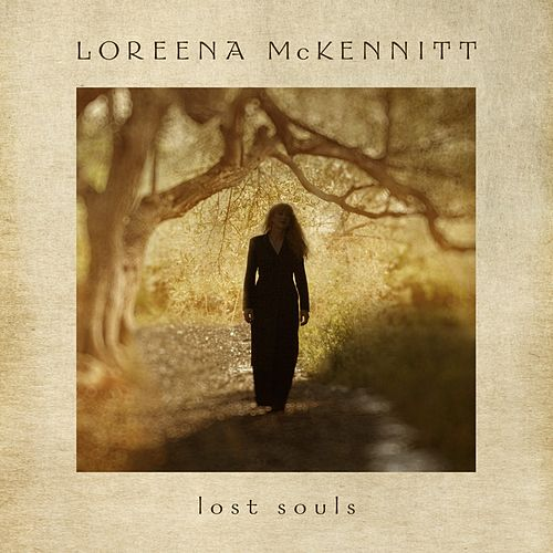In Her Own Words: Lost Souls von Loreena McKennitt