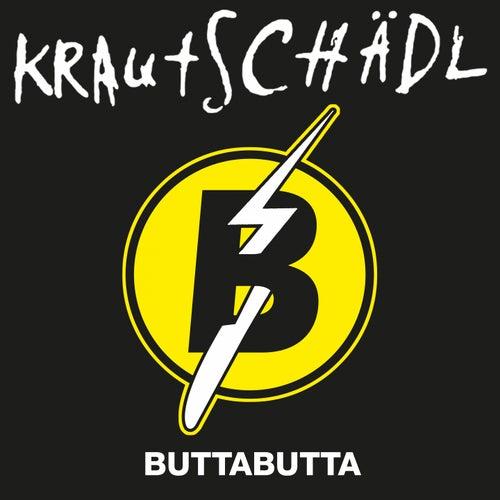 Butta Butta von Krautschädl