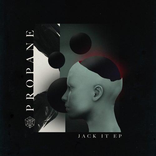 Jack It EP von Propane