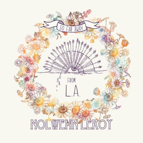 So Far Away From L.A de Nolwenn Leroy