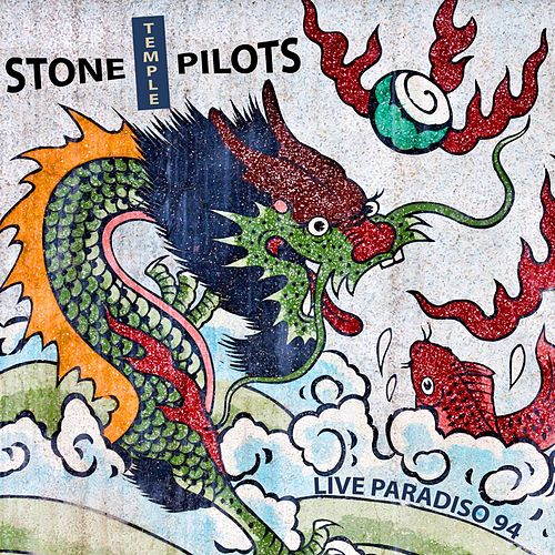 Live Paradiso 94 by Stone Temple Pilots