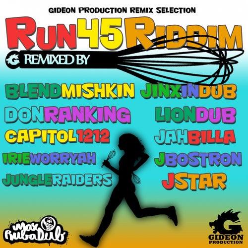 Run 45 Riddim - Remixed by Max Rubadub