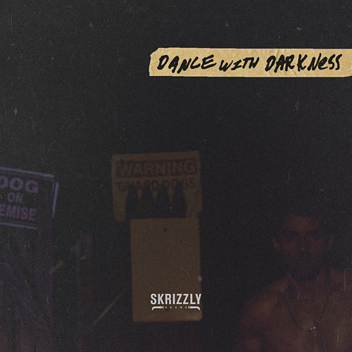 Dance with Darkness by Skrizzly Adams