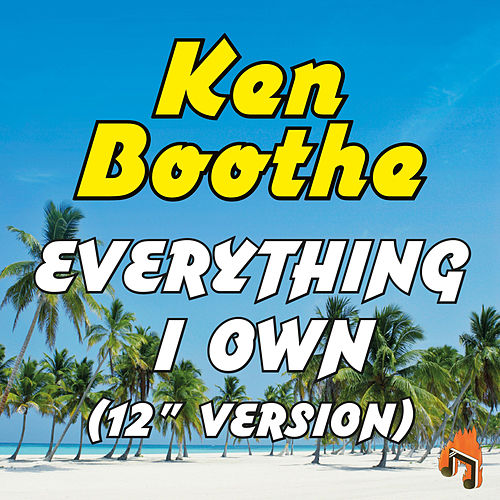 Everything I Own (12' Version) de Ken Boothe