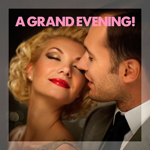 A Grand Evening! von Various Artists