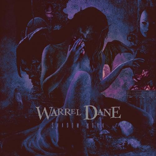 Shadow Work van Warrel Dane