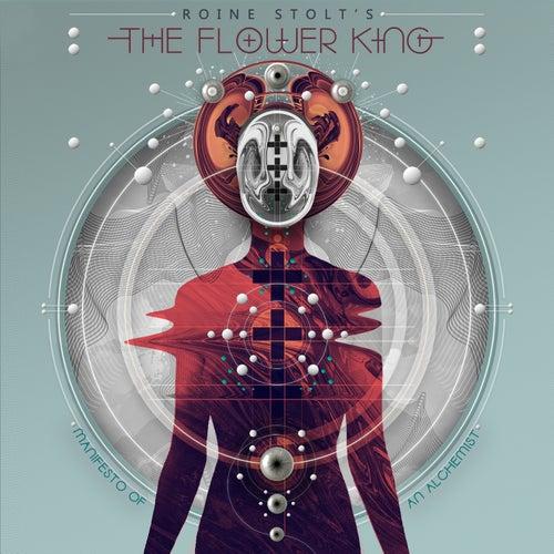 Manifesto Of An Alchemist by Roine Stolt's The Flower King