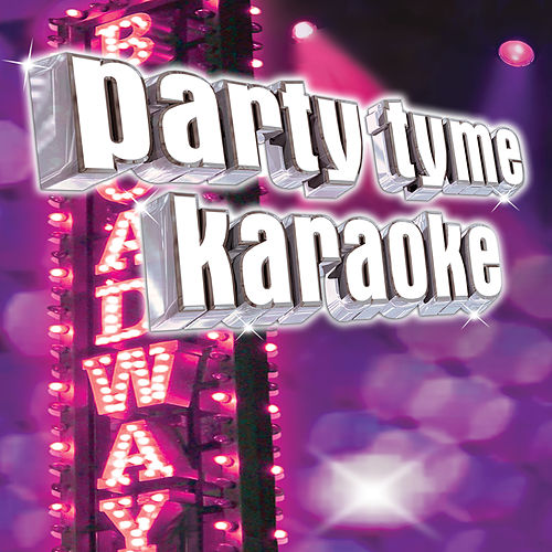 Party Tyme Karaoke - Show Tunes 4 by Party Tyme Karaoke
