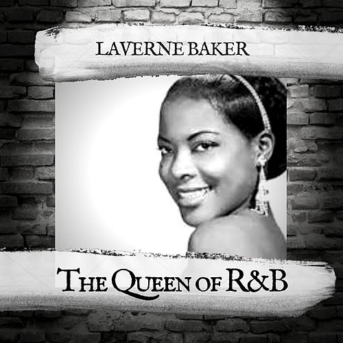 The Queen of R&B by Lavern Baker