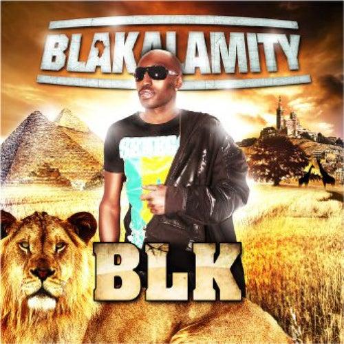 Blakalamity by BLK