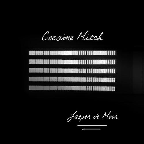 Cocaine Mitch by Jasper De Moor