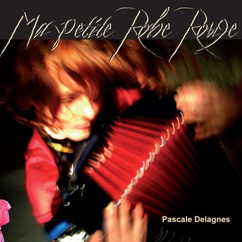 Ma petite robe rouge de Pascale Delagnes