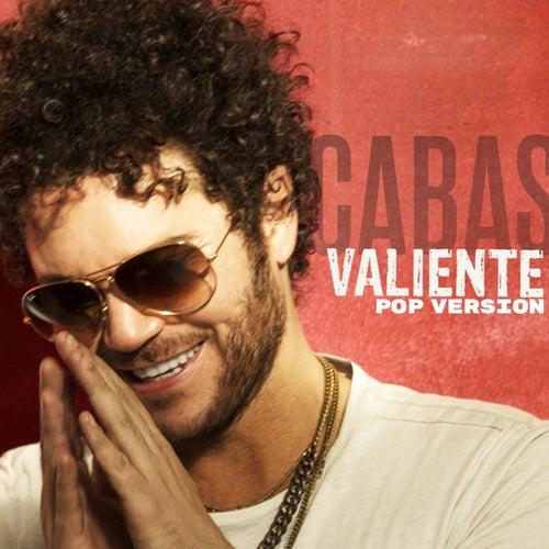 Valiente (Pop Version) by Cabas