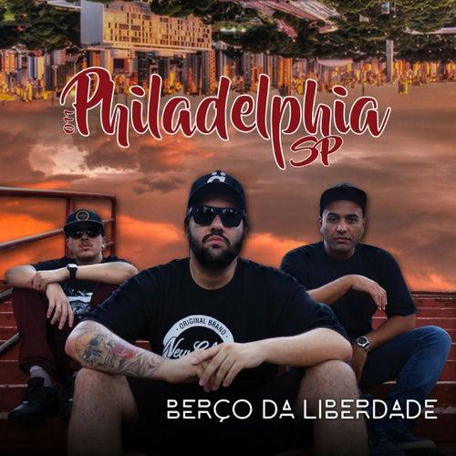 Berço da Liberdade by Philadelphia SP