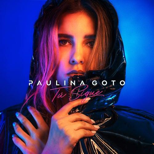 Tú Sigue de Paulina Goto