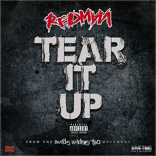 Tear It Up by Redman