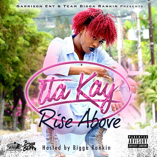 Rise Above by Ita Kay