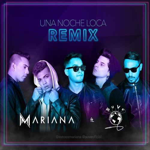Una Noche Loca (Remix) [feat. Suve] von Mariana