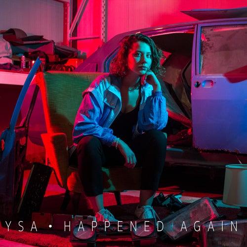 Happened Again by Ysa