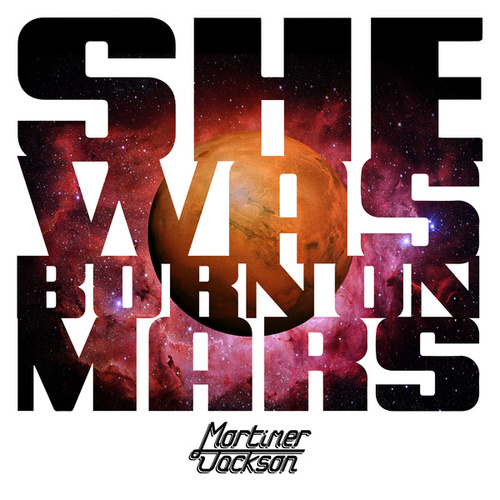 She Was Born on Mars by Mortimer Jackson