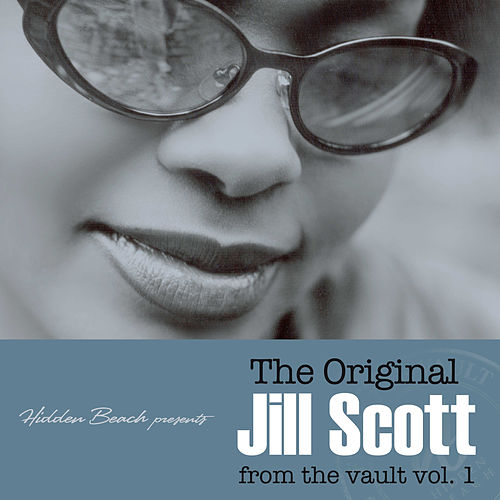 Hidden Beach presents: The Original Jill Scott: from the vault vol. 1 (Deluxe with Digital Booklet) by Jill Scott