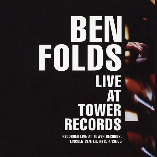 Live at Tower Records - 04/26/2005 de Ben Folds