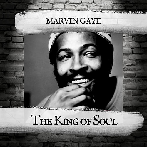 The King of Soul by Marvin Gaye