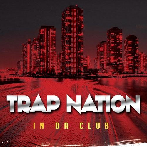 In da Club von Trapnation