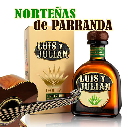 Norteñas De Parranda by Luis Y Julian