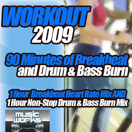 Workout 2009 - The Ultra Dance Breaks Break Beat Bass & Drum and Bass Pumping Cardio Fitness Gym Work Out Mix to Help Shape Up von Various Artists