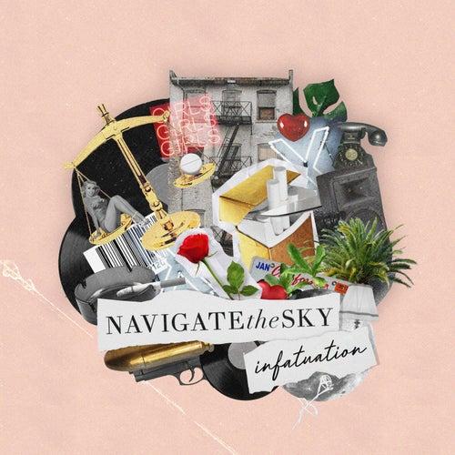 Infatuation by Navigate the Sky